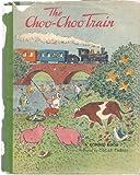 THE CHOO-CHOO TRAIN A Bonnie Book