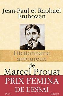 Dictionnaire amoureux de Marcel Proust, Enthoven, Jean-Paul