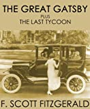 Front cover for the book The Great Gatsby & The Last Tycoon by F. Scott Fitzgerald