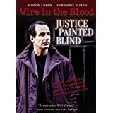 Wire in the Blood - Justice Painted Blind by Koch Vision