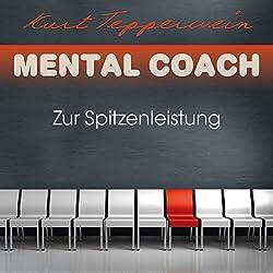 Zur Spitzenleistung (Mental Coach)