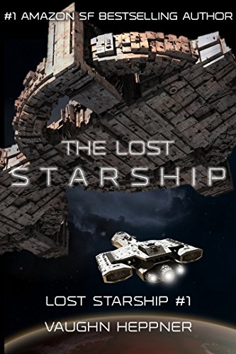 The Lost Starship (Lost Starship Series Book 1) by [Heppner, Vaughn]