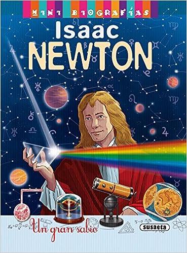 Resultado de imagen de ISAAC NEWTON MINI biografias libro susaeta