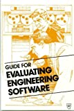 Guide for Evaluating Engineering Software, , 087262689X