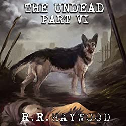 The Undead: Part 6