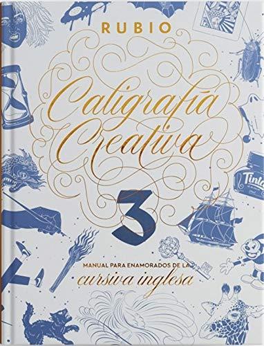 Caligrafia creativa 3 Manual para enamorados de la caligrafia inglesa