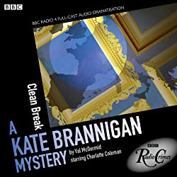 Kate Brannigan: Clean Break (BBC Radio Crimes)