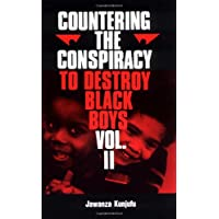 Countering the Conspiracy to Destroy Black Boys, Vol. 2