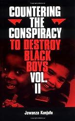 Countering the Conspiracy to Destroy Black Boys, Vol. 2