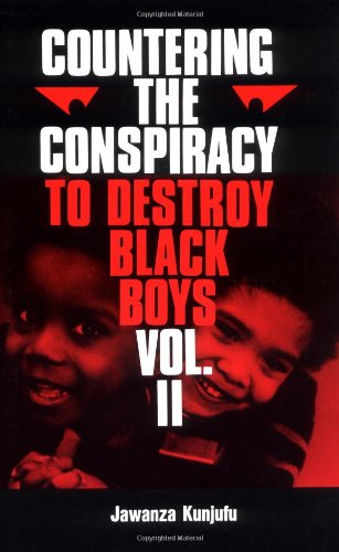002: Countering the Conspiracy to Destroy Black Boys, Vol. 2