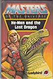 img - for He-Man and the Lost Dragon (Masters of the Universe) book / textbook / text book