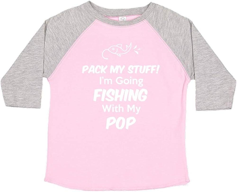 Toddler//Kids Raglan T-Shirt Pack My Stuff Im Going Fishing with My Pop
