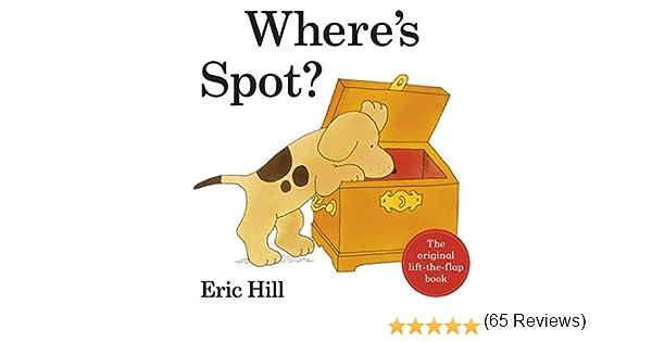 Wheres Spot 2012 Deluxe Edition Wheres Spot Lift the Flap: Amazon.es: Eric Hill: Libros en idiomas extranjeros
