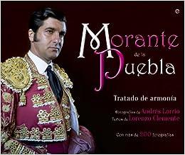 Morante De La Puebla. Tratado De Armonía (Ilustrados ...