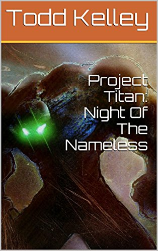 Project Titan: Night Of The Nameless