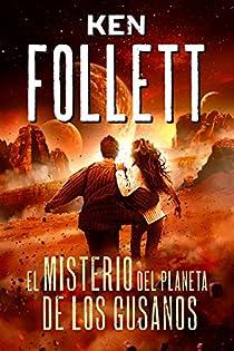 El misterio del planeta de los gusanos par Follett