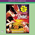 Babe, The Sheep-Pig Audiobook by Dick King-Smith Narrated by Stephen Thorne