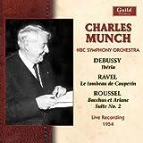 Debussy - Ib??ria; Ravel - Tombeau de Couperin; Roussel - Bacchus et Ariadne - Suite No 2. Live recording, 1954. (2008-02-19)