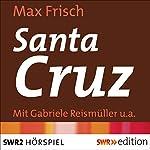 Santa Cruz   Max Frisch
