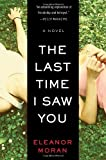 The Last Time I Saw You, Eleanor Moran, 1623651336