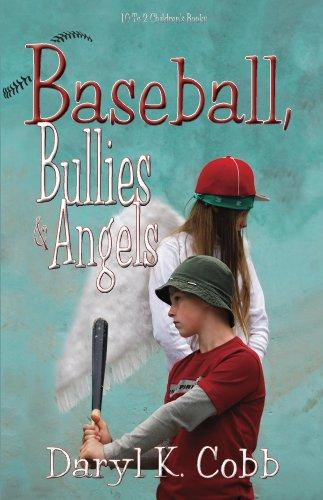 Baseball, Bullies & Angels ()