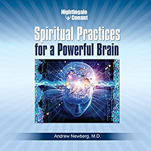 Spiritual Practices for a Powerful Brain Speech
