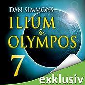 Ilium & Olympos 7   Dan Simmons