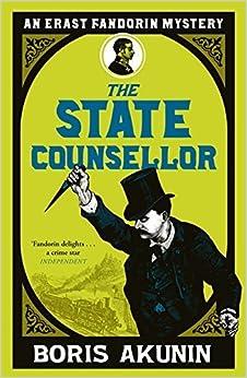 The State Counsellor: Further Adventures of Fandorin (Erast Fandorin 6) by Boris Akunin (2009-01-22)