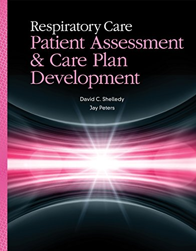 Respiratory Care: Patient Assessment and Care Plan Development Pdf