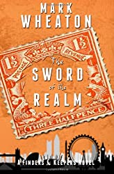 The Sword of the Realm (Finders & Keepers) (Volume 1)