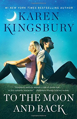To the Moon and Back: A Novel (The Baxter Family) cover