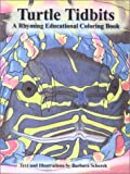 Turtle Tidbits: A Rhyming Educational Coloring Book
