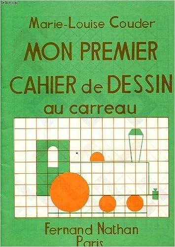 Amazonfr Mon Premier Cahier De Dessin Au Carreau Livres