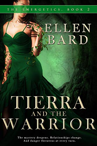 Tierra and the Warrior: The Energetics Book 2