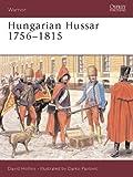 Hungarian Husser, 1756-1815, David Hollins, 1841765244