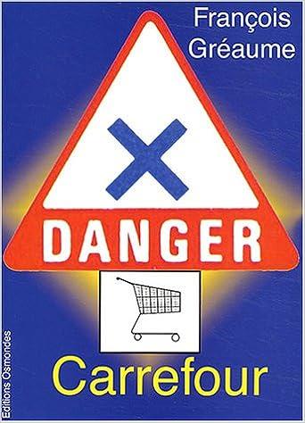Lire un Danger, Carrefour ! epub pdf