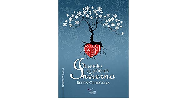 Amazon.com: Cuando acabe el invierno (Spanish Edition) eBook: Belén Cereceda: Kindle Store