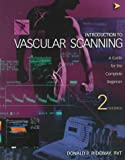 Introduction to Vascular Scanning : A Guide for the Complete Beginner, Ridgway, Donald P., 0941022390