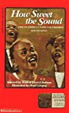 How Sweet the Sound: African-American Songs for Children, with Cassette