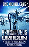 Prometheus and the Dragon: Atlas and the Winds: Book Two