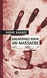 Balivernes pour un massacre : Terminus Lille-Flandres par Barrot
