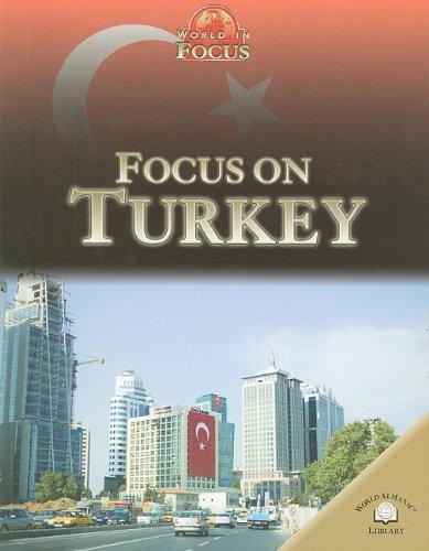 Focus on Turkey (World in Focus) pdf