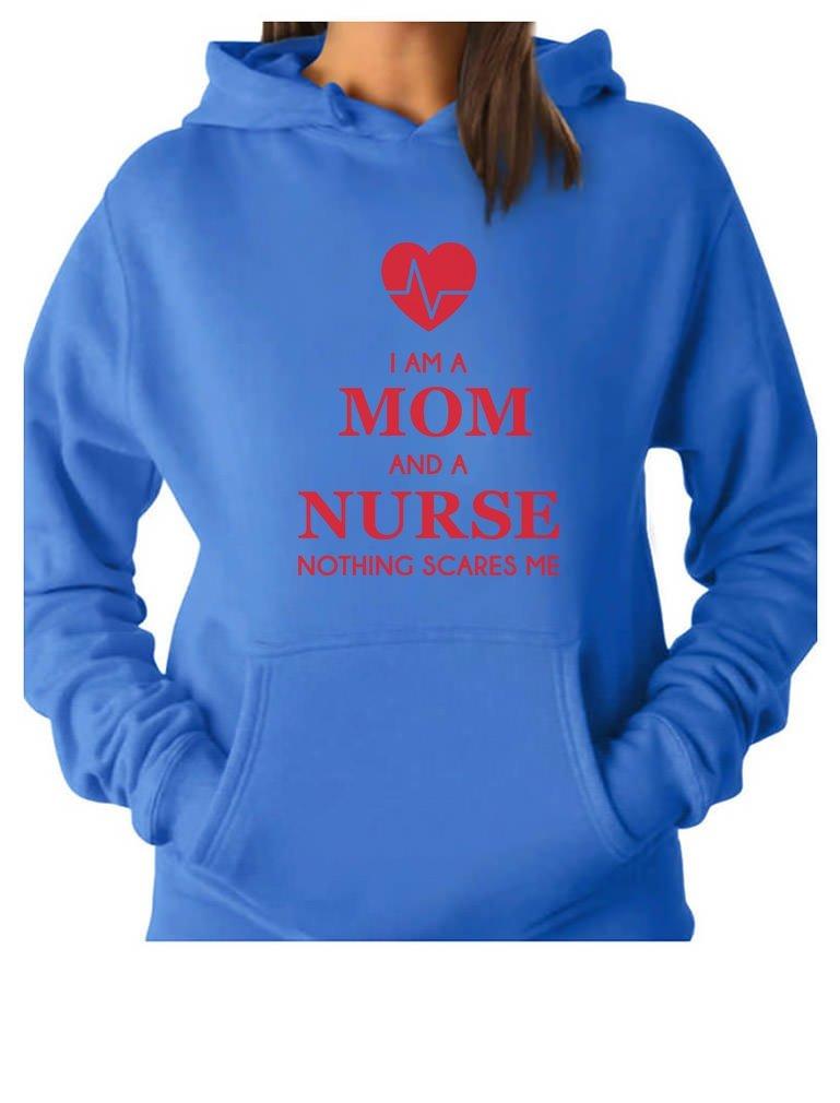 TeeStars I Am A Mom and A Nurse Nothing Scares Me Nurse Gift Women Hoodie
