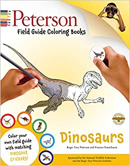 Peterson Field Guide Coloring Books Dinosaurs Color In John C Kricher Gordon Morrison 9780544032552 Amazon