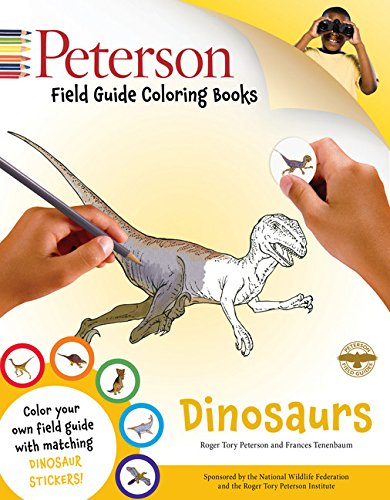 Peterson Field Guide Coloring Books: Dinosaurs (Peterson Field Guide Color-In Books)