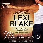 Master No: Masters and Mercenaries, Volume 9 | Lexi Blake