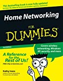 Home Networking for Dummies®, Kathy Ivens, 0764588494