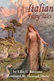 Italian Fairy Tales, Lilia E. Romano, 0781807026