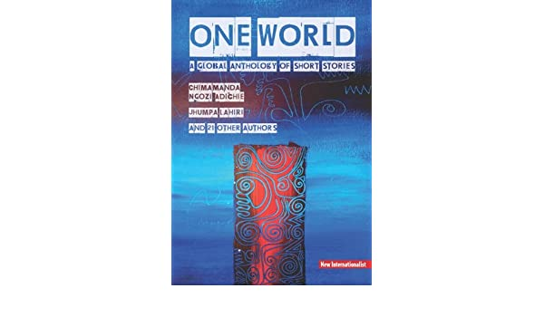 One World: A global anthology of short stories (English Edition ...