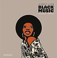 Le petit livre Black music  par  Brüno